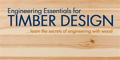 Engineering Essentials for Timber Design