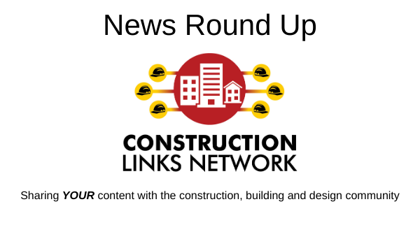 News Round Up - Construction Links Network