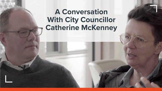 A Conversation With City Councillor Catherine McKenney - Architects DCA